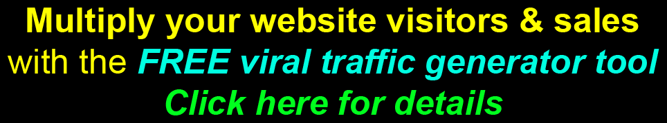 FREE Viral marketing tool generates FREE traffic / visitors to your website automatically. Click here to find out more.